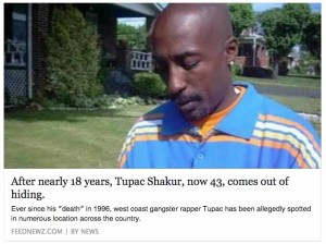 The hoax that Tupac Shakur was alive, in hiding, was the No. 1 shared item in English from prank.link.