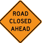 Road closed sign from Caltrans.