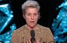 Frances McDormand in Oscar acceptance speech for Best Actress.